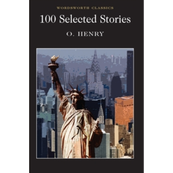 100 Selected Stories by O. Henry (Paperback, 1995)