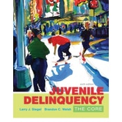Juvenile Delinquency: The Core by Brandon Welsh, Larry Siegel (Paperback, 2016)