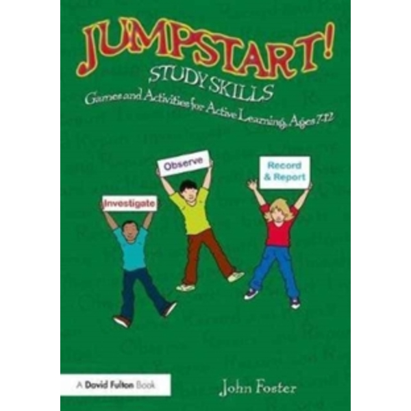 Jumpstart! Study Skills : Games and Activities for Active Learning, Ages 7-12