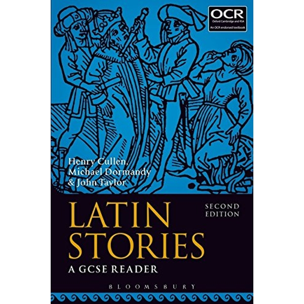 Latin Stories: A GCSE Reader by John Taylor, Michael Dormandy, Henry Cullen (Paperback, 2017)