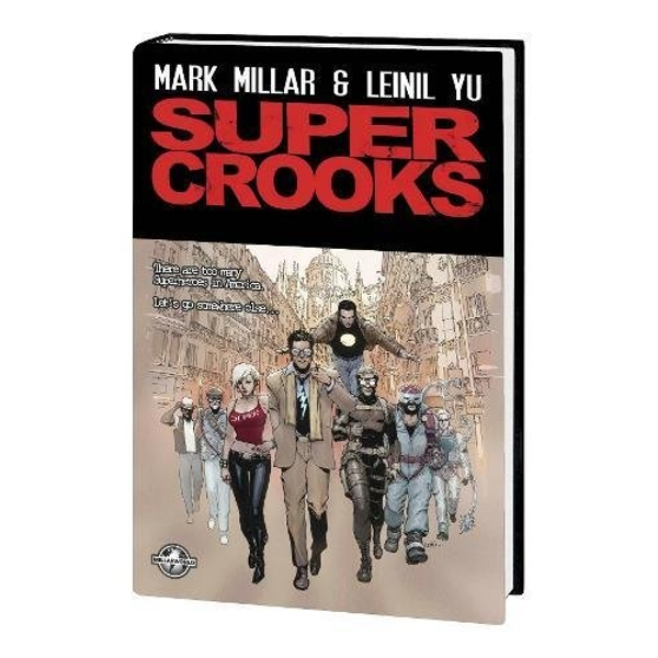 Supercrooks Premiere Hardcover