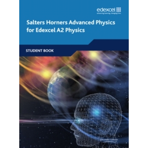 Salters Horners Advanced Physics A2 Student Book