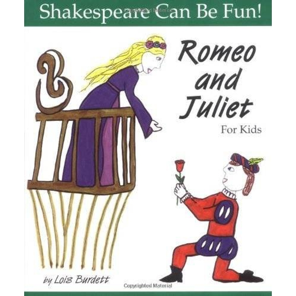 Romeo and Juliet  for Kids by Lois Burdett (Paperback, 1998)