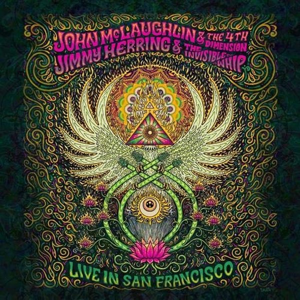 John Mclaughlin & The 4Th Dimension / Jimmy Herring & The Invisible Whip - Live In San Francisco Vinyl
