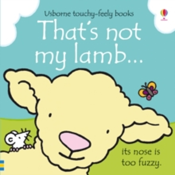 That's Not My Lamb... by Fiona Watt (Board book, 2013)