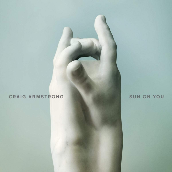 Craig Armstrong - Sun On You CD