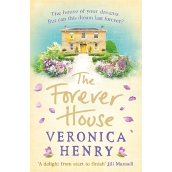 The Forever House : A cosy feel-good page-turner
