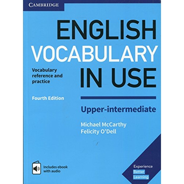 English Vocabulary in Use Upper-Intermediate Book with Answers and Enhanced eBook Vocabulary Reference and Practice Mixed media product 2017