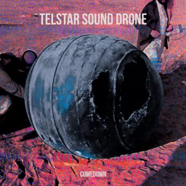 The Telstar Sound Drone - Comedown Vinyl