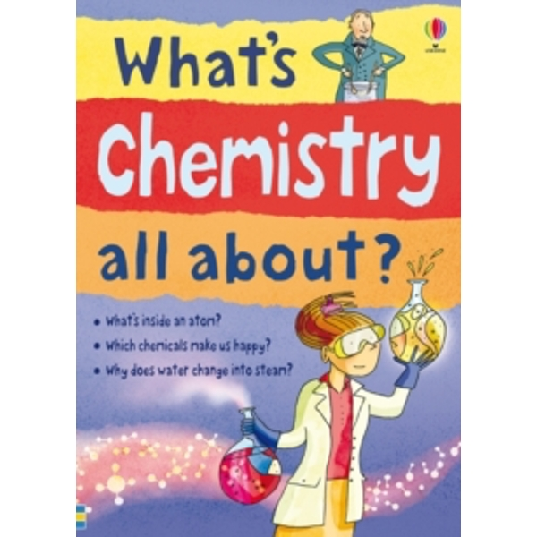 What's Chemistry All About? by Alex Frith, Lisa Gillespie (Paperback, 2012)