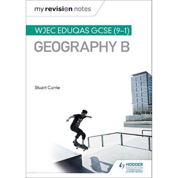 My Revision Notes: WJEC Eduqas GCSE (9-1) Geography B by Stuart Currie (Paperback, 2017)