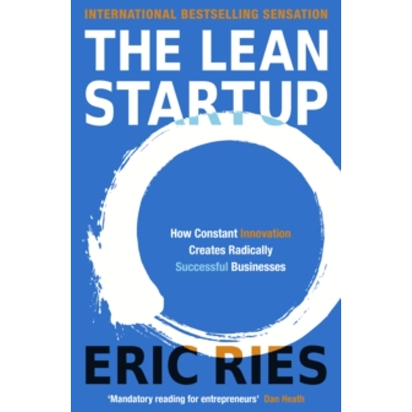 The Lean Startup: How Constant Innovation Creates Radically Successful Businesses by Eric Ries (Paperback, 2011)