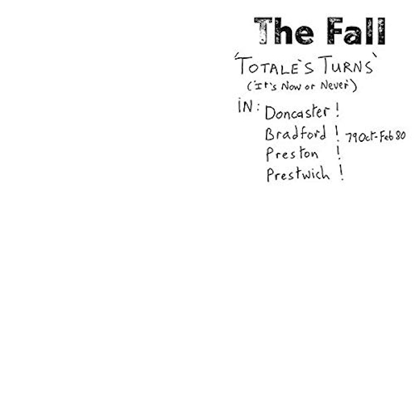 Fall - Totales Turns (Its Now Or Never) Vinyl