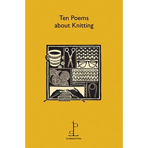 Ten Poems About Knitting  Pamphlet 2015