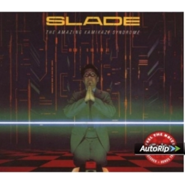 Slade - The Amazing Kamikaze Syndrome CD