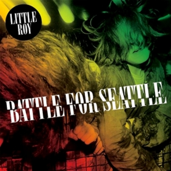 Little Roy - Battle For Seattle CD