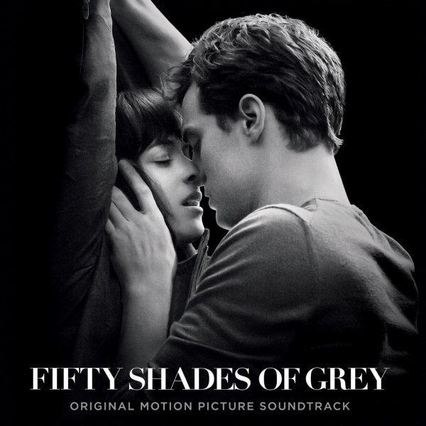 Fifty Shades Of Grey Original Motion Picture Soundtrack