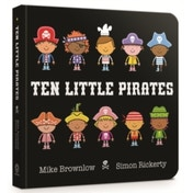Ten Little Pirates: Board Book by Mike Brownlow (Board book, 2017)
