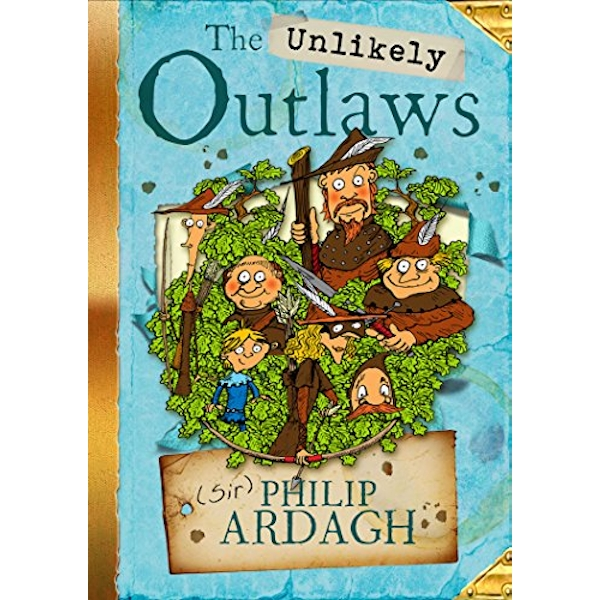 The Unlikely Outlaws by Philip Ardagh (Paperback, 2015)