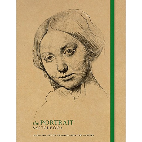 The Portrait Sketchbook: Learn the art of drawing from the masters by Octopus Publishing Group (Paperback, 2017)