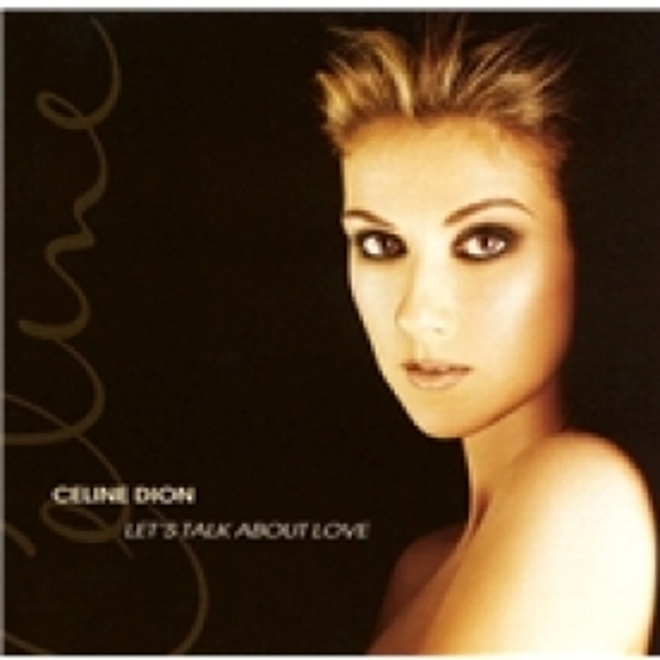 Céline Dion Let's Talk About Love CD