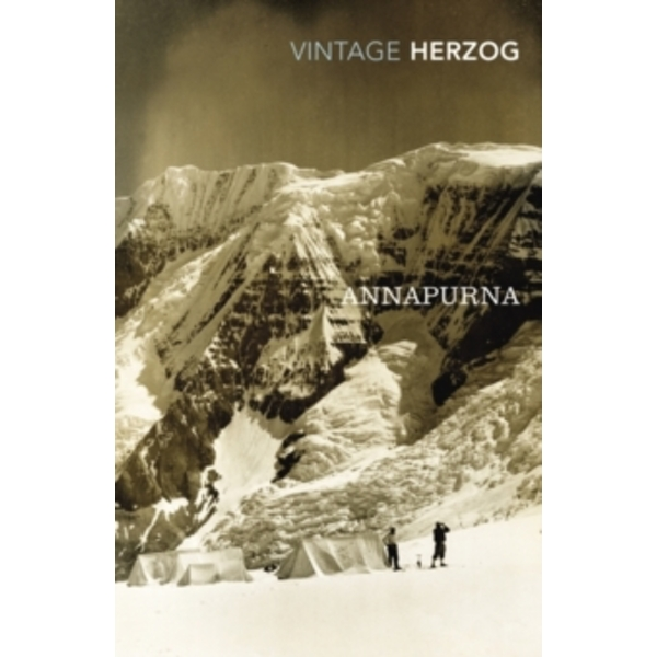 Annapurna: The First Conquest of an 8000-Metre Peak by Maurice Herzog (Paperback, 2011)