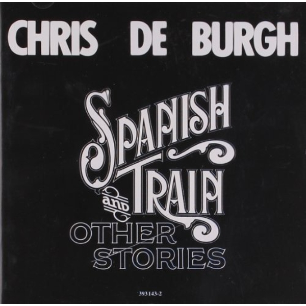 Chris De Burgh - Spanish Train And Other Stories CD - Image 1