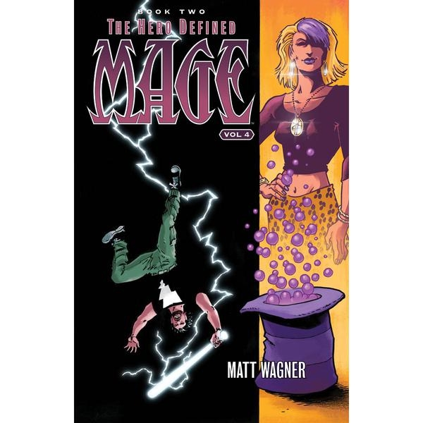 Mage: Volume 4: Hero Defined Book Two