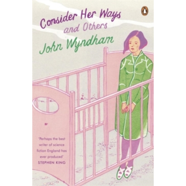 Consider Her Ways: And Others by John Wyndham (Paperback, 2014)