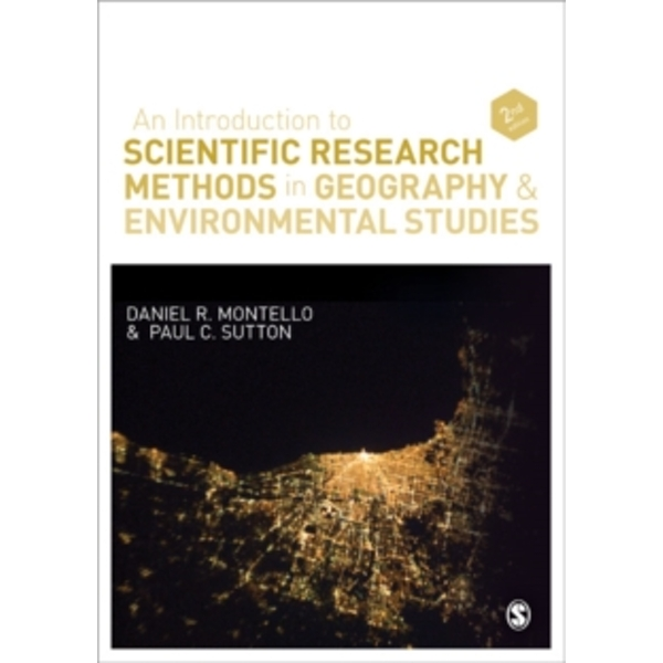 An Introduction to Scientific Research Methods in Geography and Environmental Studies by Daniel R. Montello, Paul Sutton (Paperback, 2012)