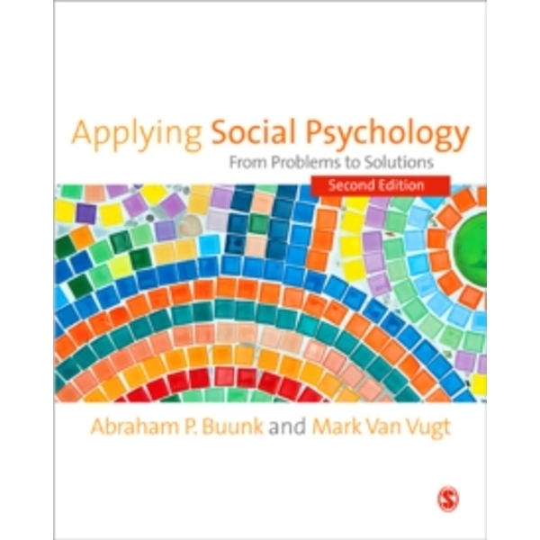 Applying Social Psychology : From Problems to Solutions