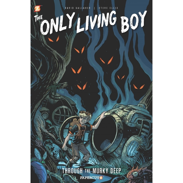 The Only Living Boy 4: Through the Murky Deep Hardcover