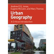 Urban Geography: A Critical Introduction by Mary Thomas, Andrew E. G. Jonas, Eugene McCann (Paperback, 2013)