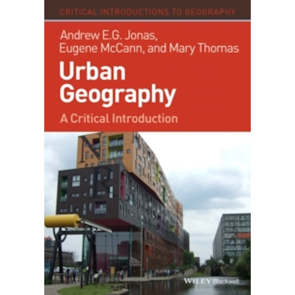 Urban Geography : A Critical Introduction