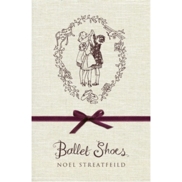 Ballet Shoes Hardcover