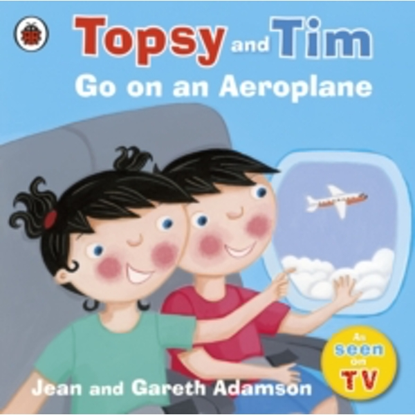 Topsy and Tim: Go on an Aeroplane by Jean Adamson (Paperback, 2009)