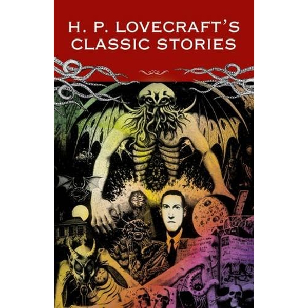 Classic Lovecraft: The Call of Cthulu and Other Stories by H. P. Lovecraft (Paperback, 2016)