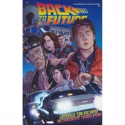Back To The Future Untold Tales & Alternate Timelines