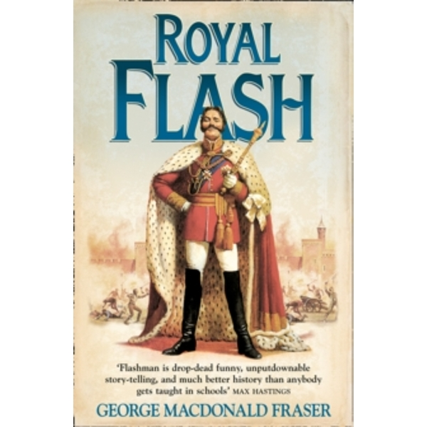 Royal Flash (The Flashman Papers, Book 2) by George MacDonald Fraser (Paperback, 1999)