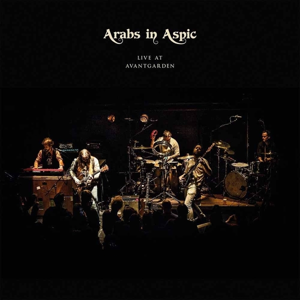 Arabs In Aspic - Live At Avantgarden Vinyl