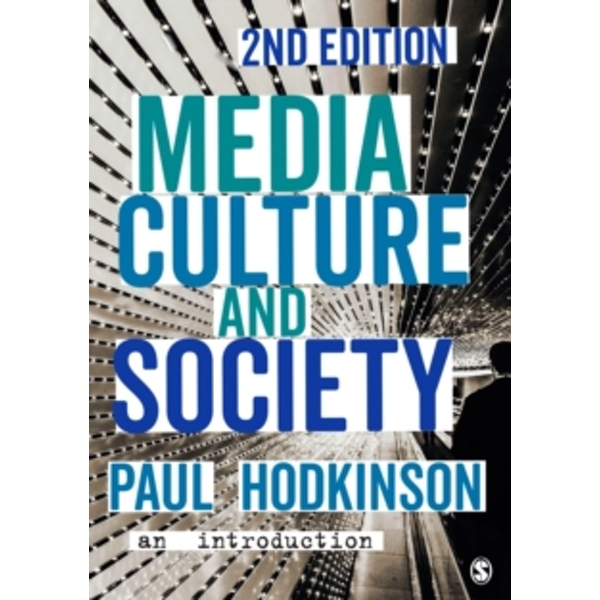 Media, Culture and Society : An Introduction