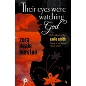 Their Eyes Were Watching God by Zora Neale Hurston (Paperback, 1986)
