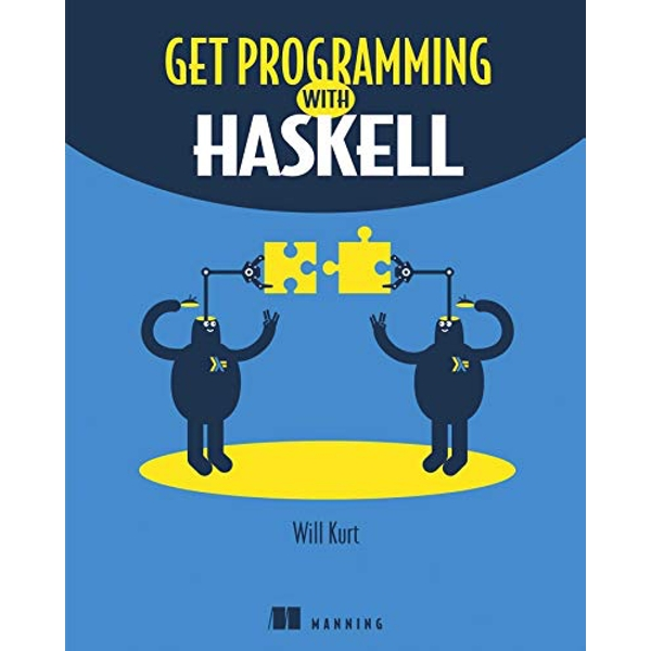 Get Programming with Haskell by Will Kurt (Paperback, 2017)