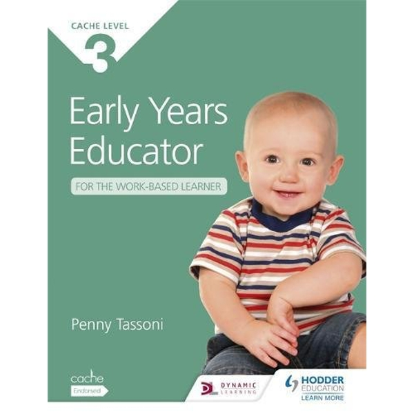 CACHE Level 3 Early Years Educator by Penny Tassoni (Paperback, 2014)