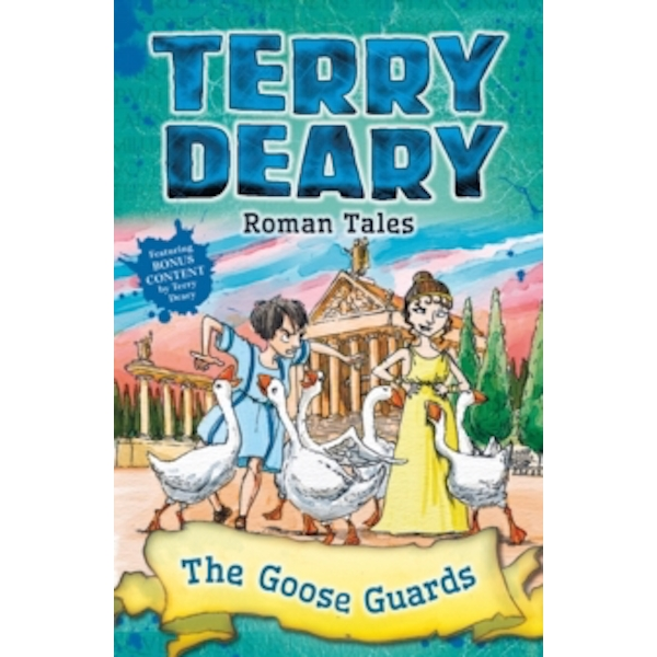 Roman Tales: The Goose Guards