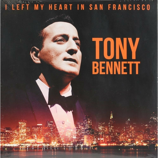 Tony Bennett ‎– I Left My Heart In San Francisco Vinyl