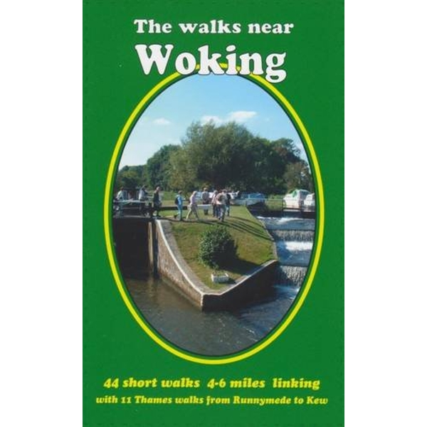 The Walks Near Woking: 44 Short Walks 4-6 Miles Linking with 11 Thames Walks from Runnymede to Kew by Bill Andrews (Paperback, 2016)