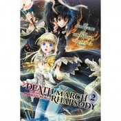 Death March To Parallel World Rhapsody  Volume 2