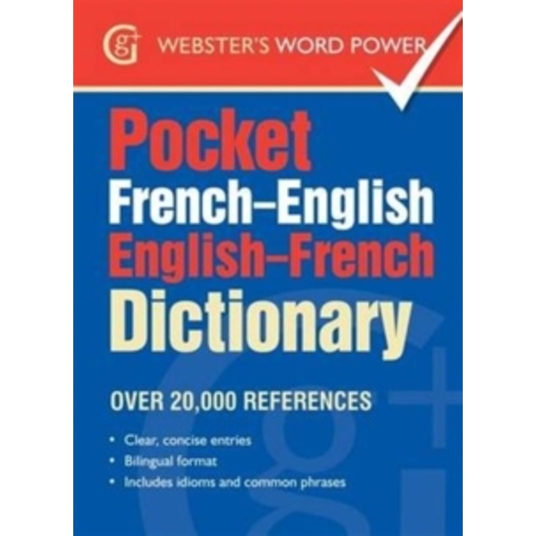 Pocket French-English English-French Dictionary : Over 20,000 References