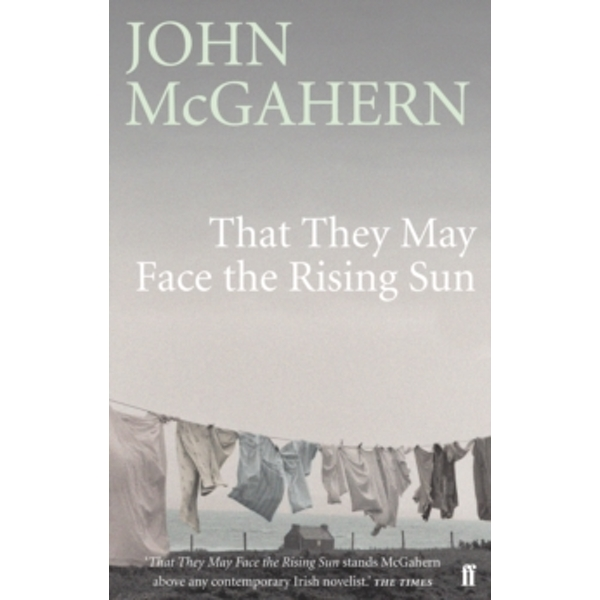 That They May Face the Rising Sun by John McGahern (Paperback, 2006)
